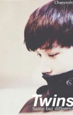 Twins [EXO Fanfiction] by Chanyeolve