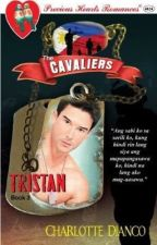 The Cavaliers: TRISTAN by mydearwriter