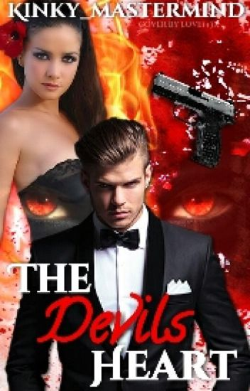 The Devils Heart ( FIRST SERIES ) COMPLETED