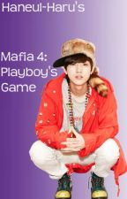 Mafia 4: Playboy's Game by Haneul-haru