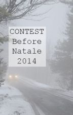 Before Natale 2014 ~ OS {Completata} by benny32