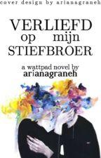 Verliefd op mijn stiefbroer by arianagraneh