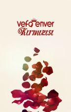 Vefa Enver Kırmızısı by EnverVefa