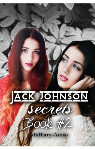 Secrets - Jack Johnson [Book #2]