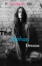 The Alphas Dream by cuteowlgirl_xoxo