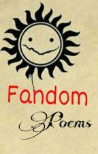 Fandom Poems by ThangsAndStuff