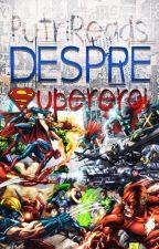 Despre supereroi by PutriReads