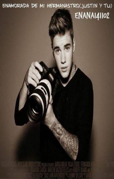 Enamorada de mi hermanastro (Justin Bieber y tu)