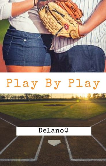 Play By Play by DelanoQ
