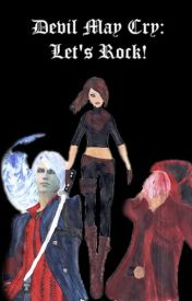 Devil may Cry: Let's Rock! by MoniFantasy