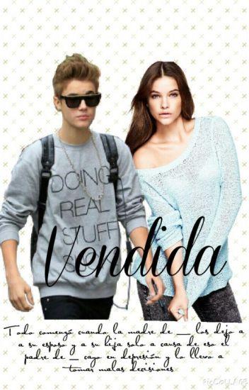 Vendida (Justin bieber & ___)TERMINADA