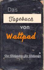 Das Tagebuch von Wattpad by Wunschdroge