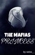 The Mafias Princess by mrshappinessss