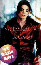 No Longer Mr. Jackson by MagicInYourEyes