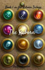 The Reborn by serenityangelheart