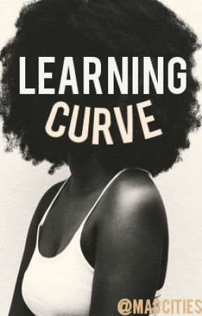 Learning Curve by madcities