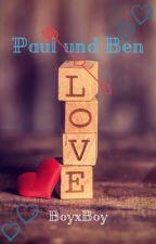 Paul und Ben🐞BoyxBoy🐞 by Iphone21