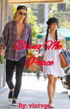 Bring Me Peace (Vanessa Hudgens x Austin Butler) by pllbenzo