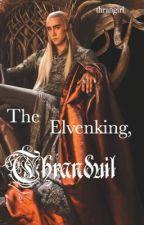 The Elvenking, Thranduil♚ by Thrangirl