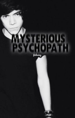 mysterious psychopath by FicLoving