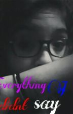 everything I didn't say by rox_smile