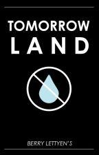 Tomorrowland by mslettyens