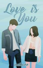 Love is You by NaSwee