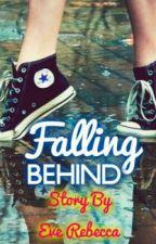 Falling Behind by girlwhocannotwrite