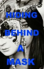 ~Hiding Behind a Mask~ {A poem} by Intrepid_Imaginer