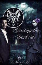 Resisting the Darkside The Sequel to Wicca //Book Two//Completed by NessMartin