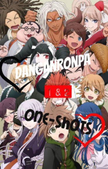 DanganRonpa 1&2 one-shots.