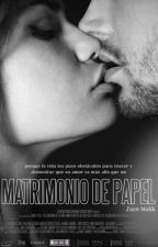 Matrimonio de papel (Zayn Malik) Terminada by ErikaUrbano1996