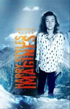 Harry Styles Imagines  by _Neysh_