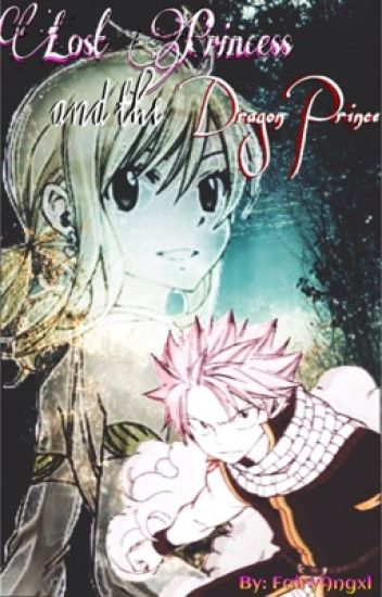 Lost Princess and the Dragon Prince|Nalu|