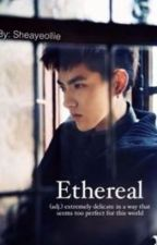 Ethereal (EXO Kris) by sheayeollie