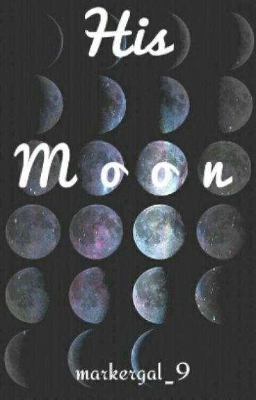 His Moon