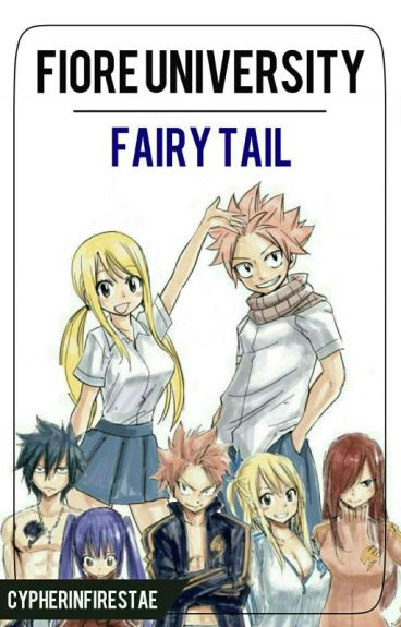 Fiore University ( Fairy Tail - NaLu, Gruvia, Jerza and GaLe )