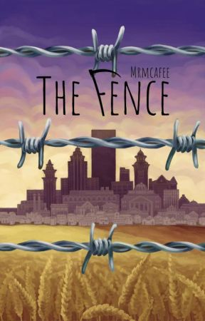 The Fence Chapter 17 Doubt Wattpad