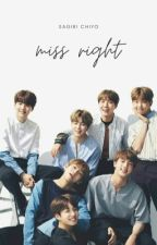 Miss Right (BTS Fanfic) [SEMI HIATUS-SLOW UPDATES] by ohsnapitzclauds