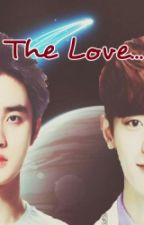 the love (chansoo fanfic) by D-onut-s