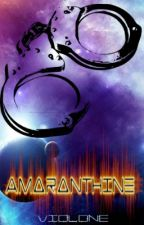 Amaranthine [On Hold] by Violone