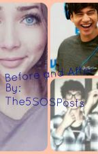 Before and After by the5sosposts