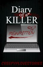 Diary of a Killer REWRITTEN ||Jeff the Killer Story|| by LethalDaydreamer