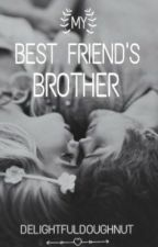 Best Friend's Brother by delightfuldoughnut