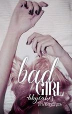 Bad Girl by -bbycakes
