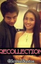 Recollection (Kathniel) by JennielSantos