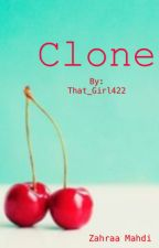 Clone by That_Girl422