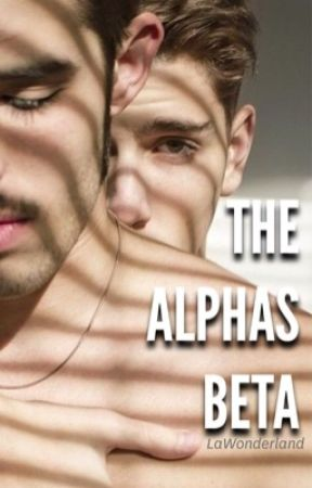 The Alphas Beta  by LaWonderland