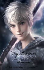 My Guardian (Jack Frost X Reader) by buzzyqueenbee