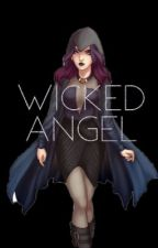 Wiked Angel by ThatGirlWithGlasses